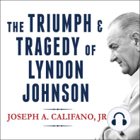 The Triumph and Tragedy of Lyndon Johnson