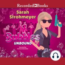 Bubbles Unbound: Bubbles Yablonsky, Book 1