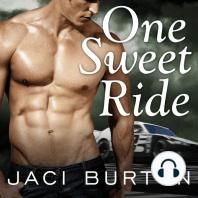 One Sweet Ride