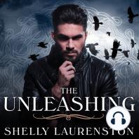 The Unleashing