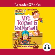 Mrs. Kormel is Not Normal
