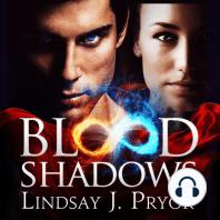 Blood Shadows