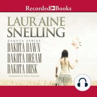 Dakota Dawn, Dakota Dream, Dakota Dusk