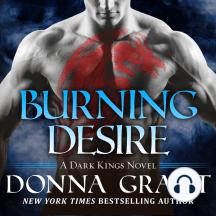 Burning Desire: Dark Kings, Book 3