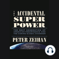 The Accidental Superpower