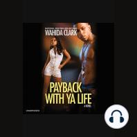 Payback With Ya Life
