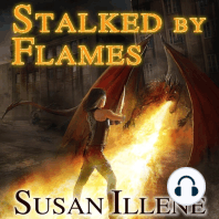 Stalked By Flames