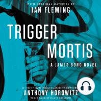 Trigger Mortis