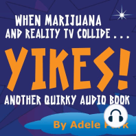 Yikes! Another Quirky Audio Book: When Marijuana And Reality Tv Collide