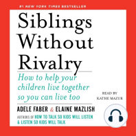 Siblings Without Rivalry