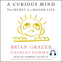 A Curious Mind: The Key to a Good Life