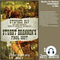 Stuart Brannon's Final Shot