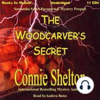 The Woodcarver's Secret