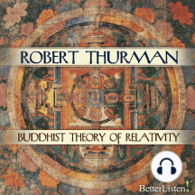 Buddhist Theory of Relativity and The Yoga of Critical Reason