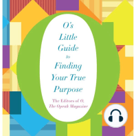 O's Little Guide to Finding Your True Purpose