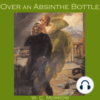 Over an Absinthe Bottle
