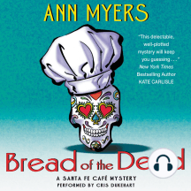 Bread of the Dead: A Santa Fe Cafe Mystery