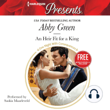 An Heir Fit for a King: With Bonus Novella: Christmas at the Castello