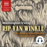 Rip Van Winkle, The Legend of Sleepy Hollow & The Pride of the Village