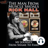 The Man from Muscle Shoals: My Journey from Shame to Fame