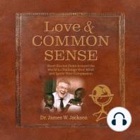 Love & Common Sense