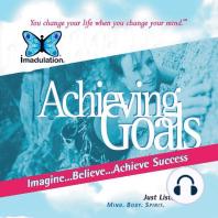 Achieving Goals