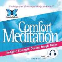 Comfort Meditation