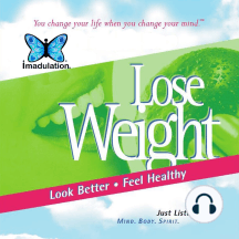 Lose Weight: Look Better - Feel Healthy