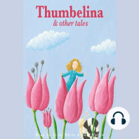 Thumbelina and Other Tales