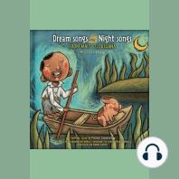 Dream Songs Night Songs from Mali to Louisiana