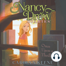 Once Upon a Thriller: Nancy Drew Diaries, Book 4