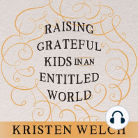 Raising Grateful Kids in an Entitled World