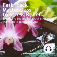 Fast track masterclass to stress relief