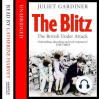 The Blitz: British Under Attack