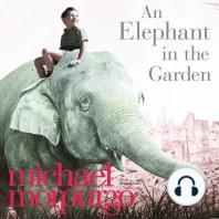 An Elephant in the Garden