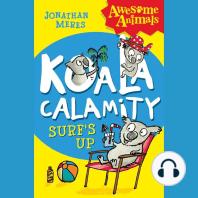 Koala Calamity - Surf's Up! (Awesome Animals)