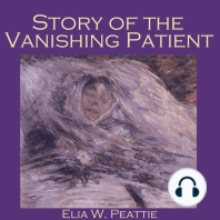 Story of the Vanishing Patient