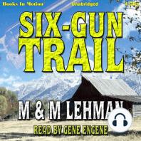 Six-Gun Trail
