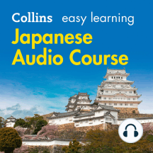 Japanese Easy Learning: Language Learning the easy way with Collins (Collins Easy Learning Audio Course)