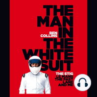 The Man in the White Suit: The Stig, Le Mans, The Fast Lane, and Me