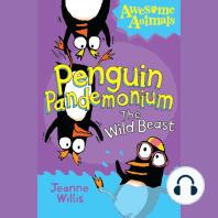 Penguin Pandemonium - The Wild Beast (Awesome Animals)