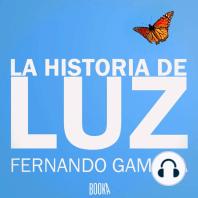 La Historia De Luz