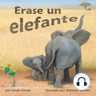 Erase un elefante