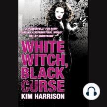 White Witch, Black Curse (Rachel Morgan / The Hollows, Book 7)