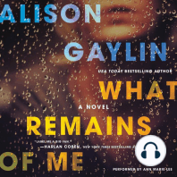 What Remains of Me: A Novel