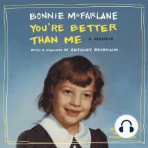 You're Better than Me: A Memoir