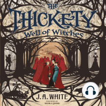 Thickety #3, The: Well of Witches