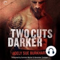 Two Cuts Darker