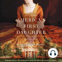 America's First Daughter: A Novel
