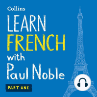 Learn French with Paul Noble: Part One: Learn French the Natural Way